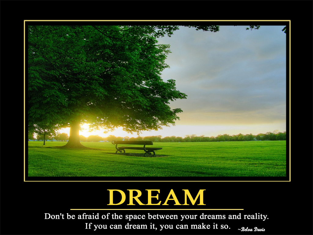Download Dream Motivational Wallpaper Standard 1024 X 768